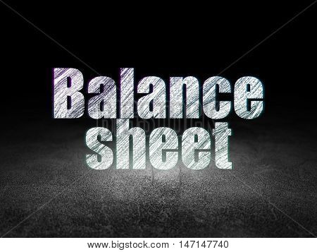 Currency concept: Glowing text Balance Sheet in grunge dark room with Dirty Floor, black background