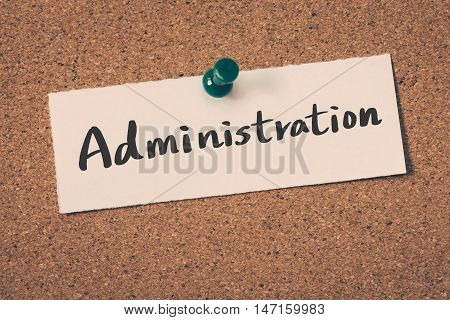 Administration note pin on the bulletin board