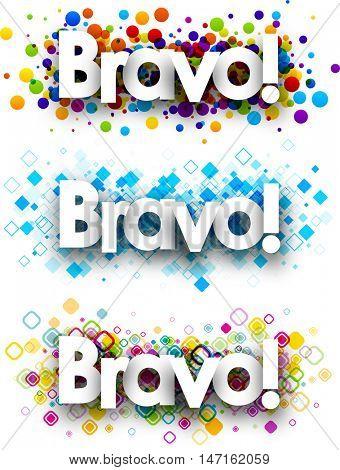 Bravo colour banners set. Vector paper illustration.