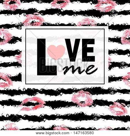 Love me. Pink lips kisses prints background. Lipstick on stripe background. Trendy layout. Postcards, logos, labels