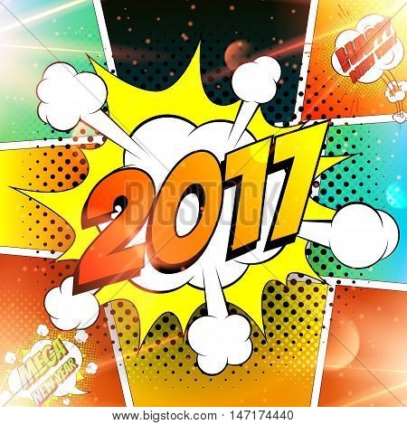 Happy new year vector illustration. Decorative background for celebration of 2017 with bomb explosive in pop art style. Abstract lights backdrop.