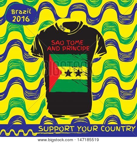 Hand drawn vector. vector pattern with t-shirt with country flag. Support your country. Ipanema, brazil, 2016 pattern. National flag. Sao tome and Principe