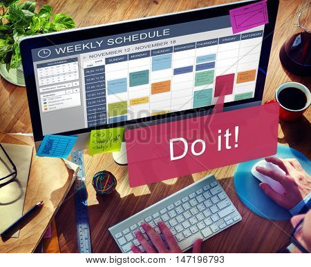 Do It Motivation Development Encouragement Concept