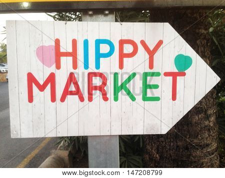 A sign direction to the hippy market