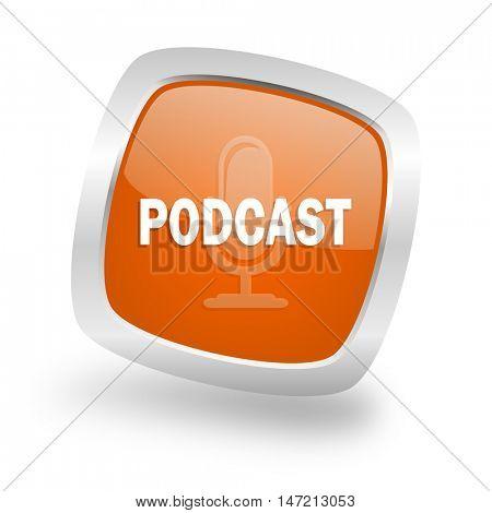 podcast square glossy orange chrome silver metallic web icon