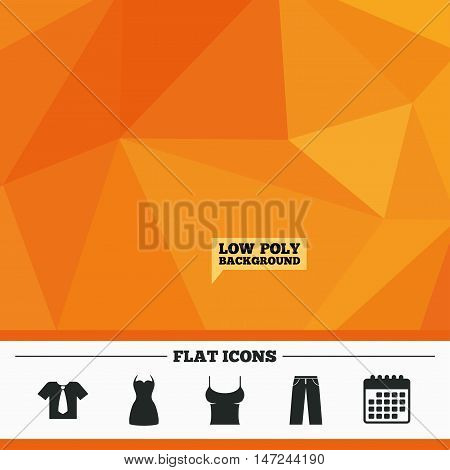 Triangular low poly orange background. Clothes icons. T-shirt with business tie and pants signs. Women dress symbol. Calendar flat icon. Vector