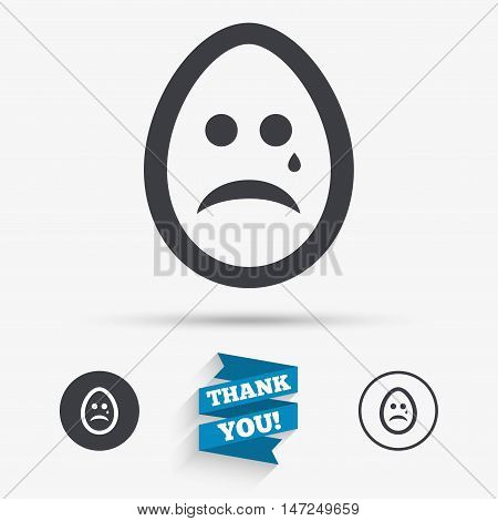Sad Easter egg face with tear sign icon. Crying chat symbol. Flat icons. Buttons with icons. Thank you ribbon. Vector