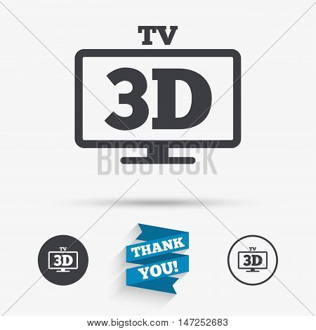 3D TV sign icon. 3D Television set symbol. New technology. Flat icons. Buttons with icons. Thank you ribbon. Vector