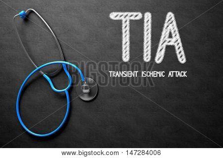 Medical Concept: TIA - Transient Ischemic Attack - Medical Concept on Black Chalkboard. Medical Concept: TIA - Transient Ischemic Attack Handwritten on Black Chalkboard. 3D Rendering.
