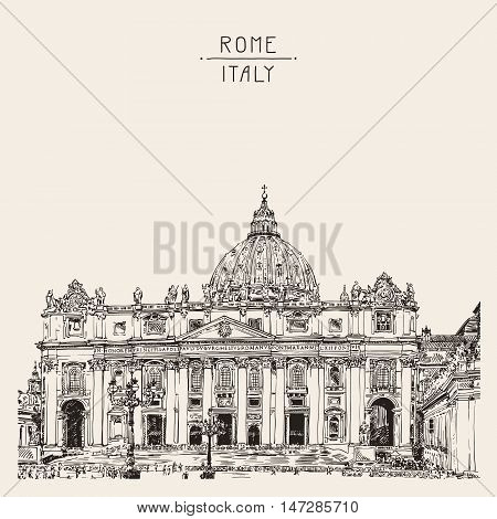 St. Peter's Cathedral, Rome, Vatican, Italy. Hand drawing. Saint Pietro Basilica, vector illustration