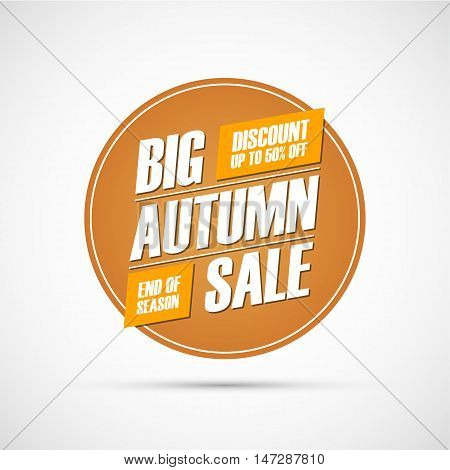 Big Autumn Sale. Special offer banner, discount up to 50% off. End of season. Vector illustration.