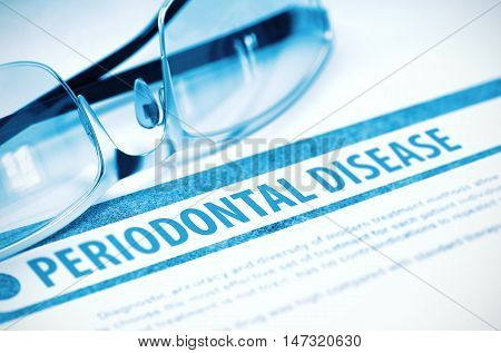 Periodontal Disease - Medicine Concept with Blurred Text and Glasses on Blue Background. Selective Focus. 3D Rendering.
