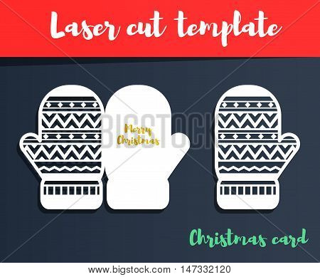 Laser Cut Template. Christmas Card With Brush Lettering. Mittens Silhouette For Cutting. Christmas P