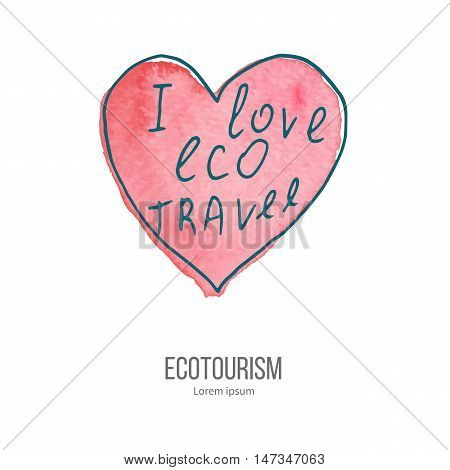 Heart with phrase I love eco travel. Ecotourism monochromatic line design element on hand painted abstract watercolor texture on white background.