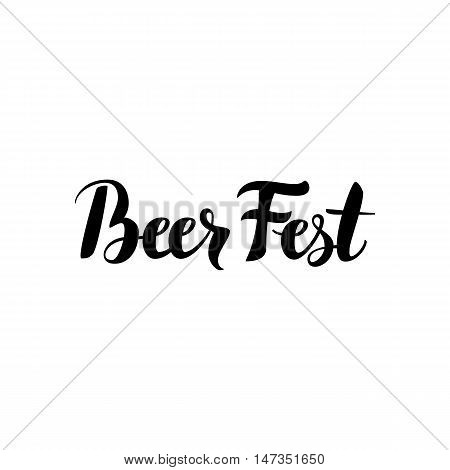Beer Fest Calligraphy. Vector Illustration of Modern Lettering Isolated over White Background. Hand Drawn Ink Brush Text.