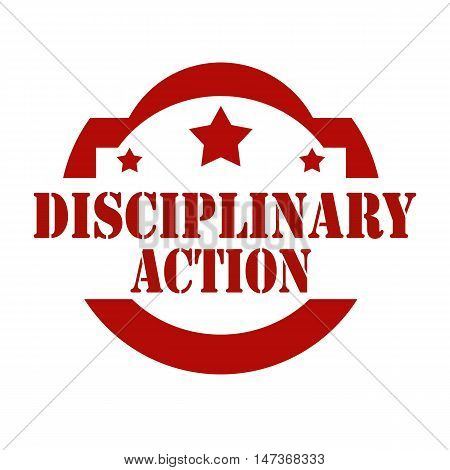 Red stamp with text Disciplinary Action,vector illustration