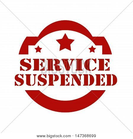 Red stamp with text Service Suspended, vector illustration