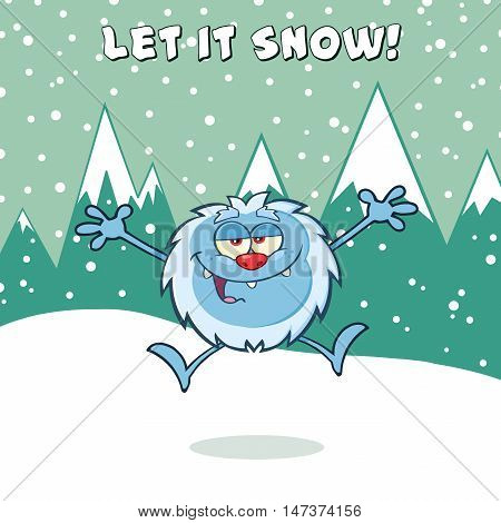 Happy Little Yeti Cartoon Mascot Character Jumping Up With Open Arms. Illustration With Snow Mountains Background With Text Let It Snow