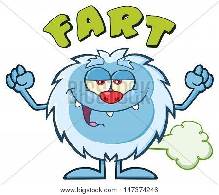 Smiling Little Yeti Cartoon Mascot Character Farting. Illustration Isolated On White Background With Text Fart