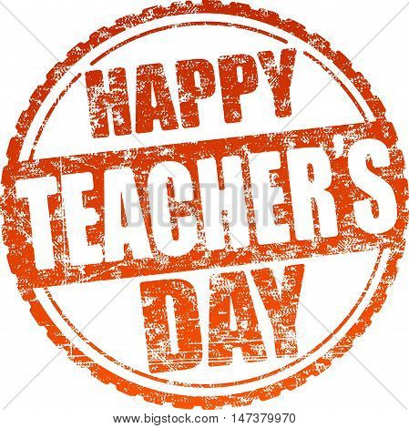 Happy teacher's day red grunge style rubber stamp