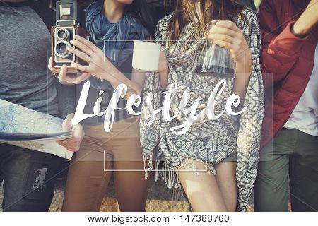 Lifestyle Behaviour Conduct Culture Life Passion Concept