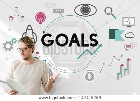 Goals Aim Aspiration Believe Dreams Expectations Concept