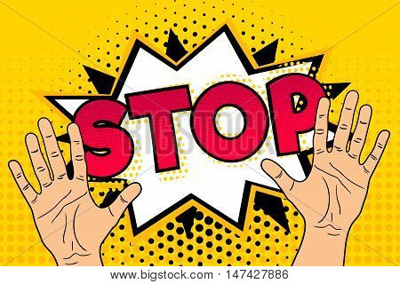 Pop Art Background With Male Hands Speech Bubble And Stop Lettering. Retro Comic Vector Illustration