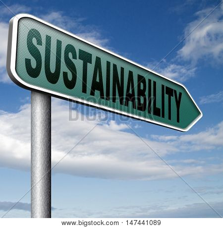 sustainability, sustainable and renewable green economy energy agriculture tourism products production development and business 3D illustration