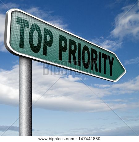 top priority important very high urgency info lost importance crucial information  act now or never 3D illustration