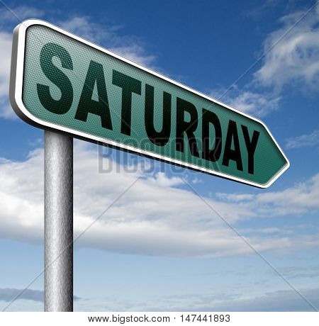 saturday next day calendar concept for appointment program or event  3D illustration