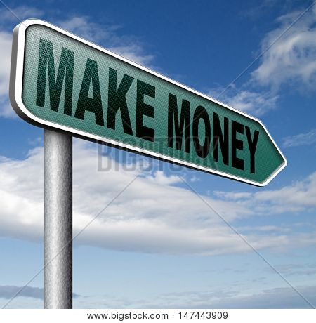 earning money earning cash and make a profit making fast and easy financial progress 3D illustration
