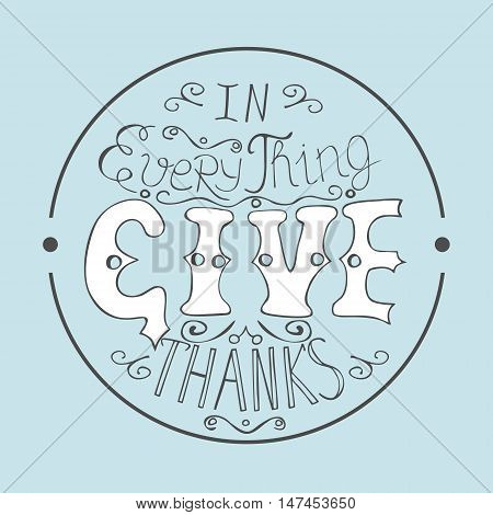 Bible verse In everything give thanks, enclosed in a circle