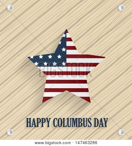Columbus day poster with striped star. Wooden background. Vector illustration.