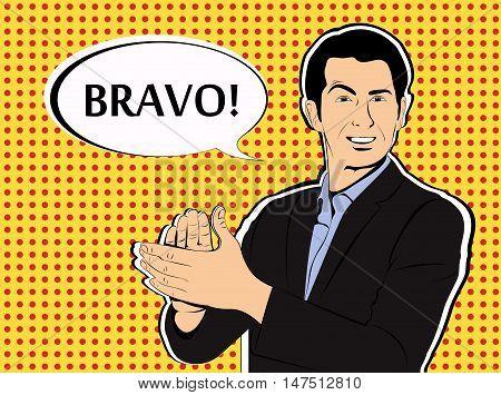 Man applause Bravo concept of success retro style pop art