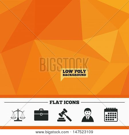 Triangular low poly orange background. Scales of Justice icon. Client or Lawyer symbol. Auction hammer sign. Law judge gavel. Court of law. Calendar flat icon. Vector