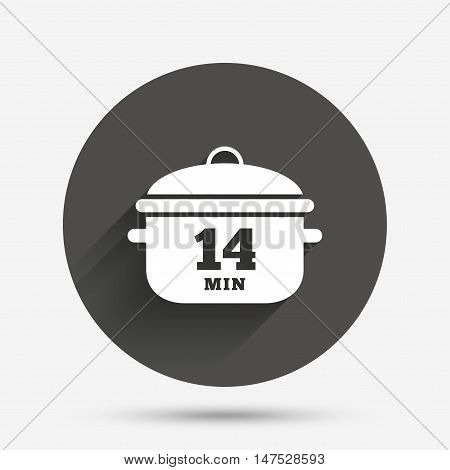 Boil 14 minutes. Cooking pan sign icon. Stew food symbol. Circle flat button with shadow. Vector