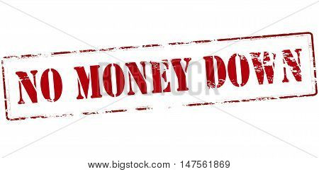 Rubber stamp with text no money down inside vector illustration