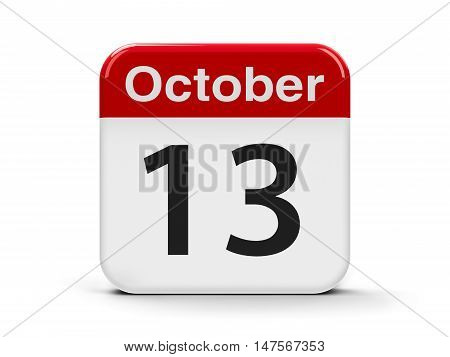 Calendar web button - The Thirteenth of October - International Day for Disaster Reduction three-dimensional rendering 3D illustration