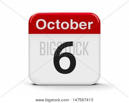 Calendar web button - The Sixth of October three-dimensional rendering 3D illustration