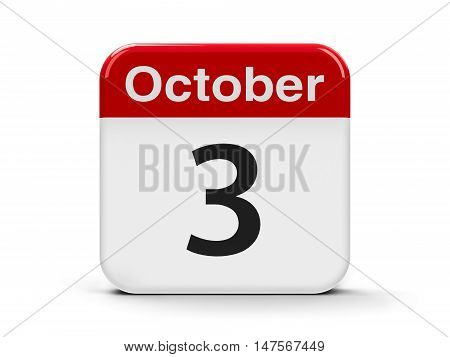 Calendar web button - The Third of October - German Unity Day and National Foundation Day in South Korea three-dimensional rendering 3D illustration