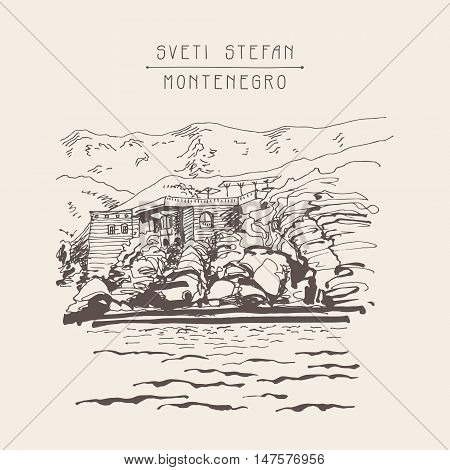 original sepia sketch drawing of Sveti Stefan island in Montenegro, Balkans, Adriatic sea, Europe, travel postcard vector illustration