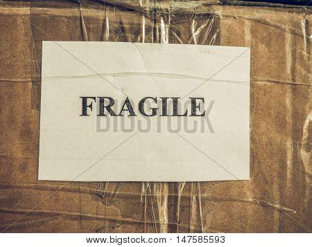 Vintage Looking Fragile Sign