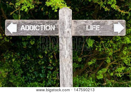 Addiction Versus Life Directional Signs