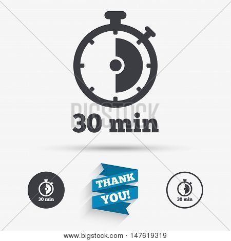 Timer sign icon. 30 minutes stopwatch symbol. Flat icons. Buttons with icons. Thank you ribbon. Vector