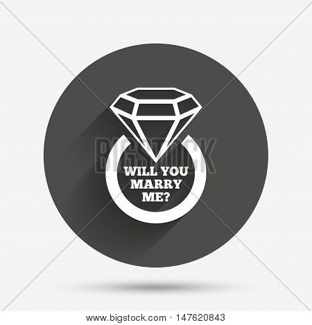 Will you marry me ring sign icon. Engagement symbol. Circle flat button with shadow. Vector