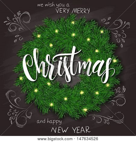 vector illustration of realistic christmas fir wreath on top view with hand lettering christmas greetings label, hand drawn curly leaves and branches on chalkboard.