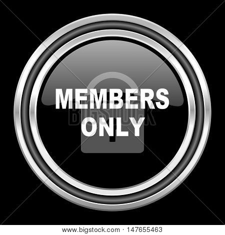 members only silver chrome metallic round web icon on black background