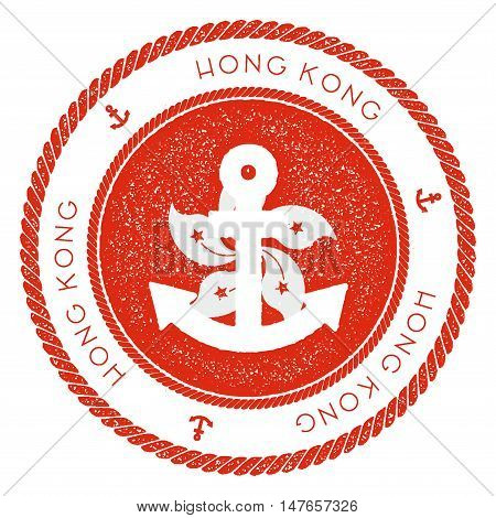 Nautical Travel Stamp With Hong Kong Flag And Anchor. Marine Rubber Stamp, With Round Rope Border An