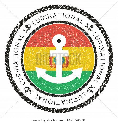 Nautical Travel Stamp With Bolivia Flag And Anchor. Marine Rubber Stamp, With Round Rope Border And