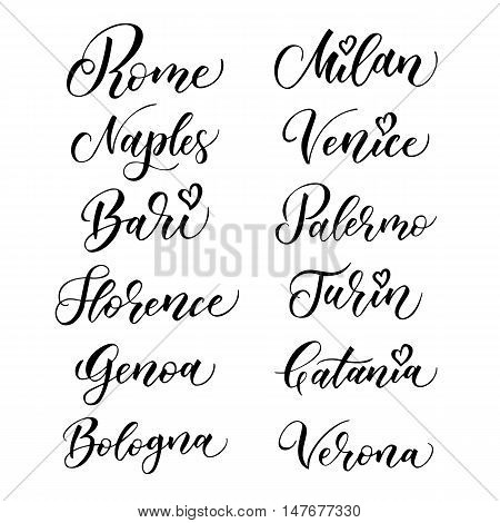 Italian city hand drawn vector lettering. Modern ink calligraphy. Brush typography of Rome Naples Bari Florence Genoa Bologna Milan Venice Palermo Turin Catania Verona on white background.